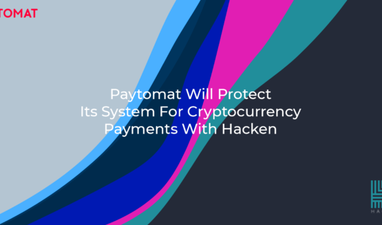 Paytomat Will Protect Its System For Cryptocurrency Payments With Hacken