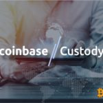 Coinbase Custody To Become A Custodian For The First Asian Bitcoin Trusts